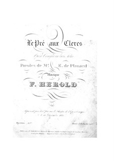 Le pré aux clercs (The Clerks' Meadow): Overture and Act I, No.1-2 by Ferdinand Herold