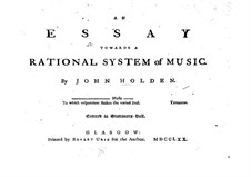 An Essay Towards a Rational System of Music: An Essay Towards a Rational System of Music by John Holden