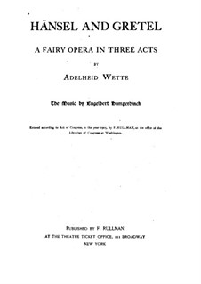 Hansel and Gretel: Libretto by Engelbert Humperdinck