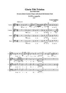 Gloria tibi Trinitas. SATB a cappella, CS120: Gloria tibi Trinitas. SATB a cappella by Santino Cara