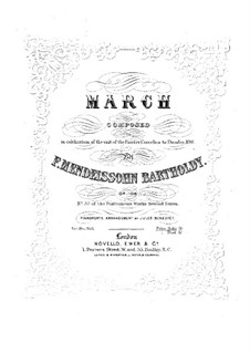 March in D Major for Orchestra, Op.108: Version for piano by Felix Mendelssohn-Bartholdy