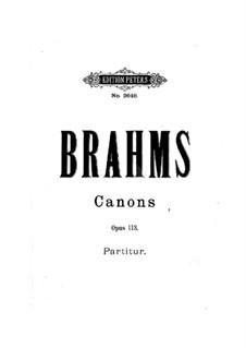 Thirteen Canons for Female Choir, Op.113: Thirteen Canons for Female Choir by Johannes Brahms