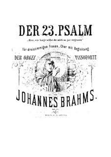 Psalm No.13 for Female Choir and Organ (or Piano), Op.27: Psalm No.13 for Female Choir and Organ (or Piano) by Johannes Brahms