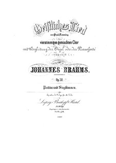 Spiritual Song for Choir and Organ (or Piano), Op.30: Spiritual Song for Choir and Organ (or Piano) by Johannes Brahms