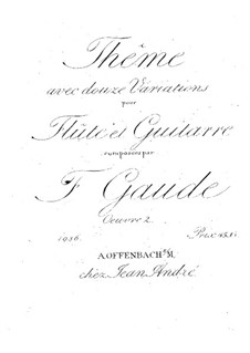 Theme and Variations for Flute and Guitar, Op.2: Theme and Variations for Flute and Guitar by Theodor Gaude