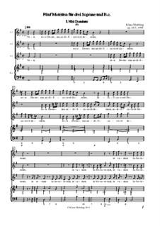 Fünf Motetten für drei Soprane und Basso Continuo, Op.44: Full score by Klaus Miehling