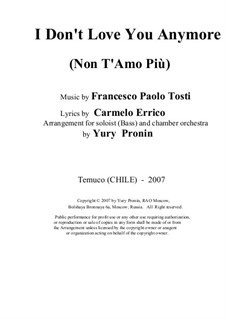 Non T'Amo Più: For voice and chamber orchestra by Francesco Paolo Tosti