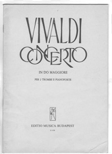 Concerto for Two Trumpets and Strings in C Major, RV 537: Version for two trumpets and piano by Antonio Vivaldi