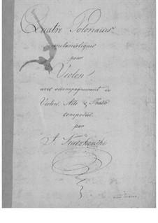 Four Melancholic Polonaises: Four Melancholic Polonaises by Joachim Kaczkowski