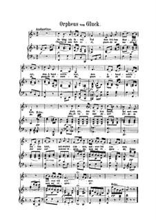 Aria of Orpheus 'Chiamo il mio ben cosi': For voice and piano by Christoph Willibald Gluck