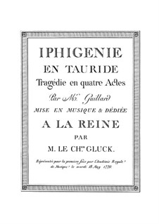 Iphigenia in Tauris, Wq.46: Full score by Christoph Willibald Gluck