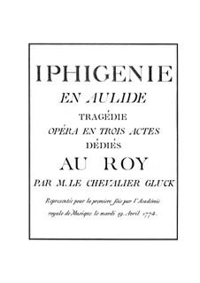 Iphigenia in Aulis, Wq.40: Full score by Christoph Willibald Gluck