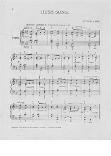 Hush Song. Piece for Piano: Hush Song. Piece for Piano by Esther Kahn