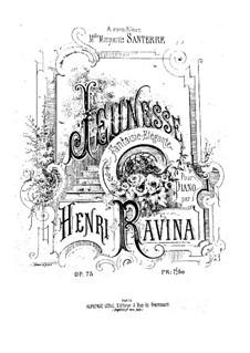 Jeunesse, Op.73: Jeunesse by Jean-Henri Ravina