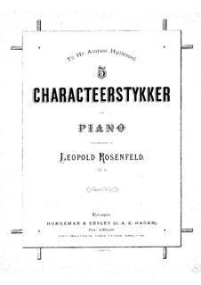 Five Characteristic Pieces, Op.13: Five Characteristic Pieces by Leopold Rosenfeld