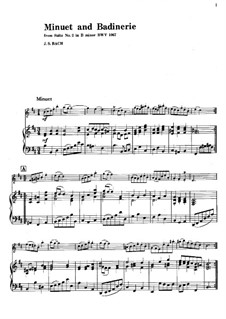 Orchestral Suite No.2 in B Minor, BWV 1067: Minuet and Badinerie. Version for volin and piano by Johann Sebastian Bach