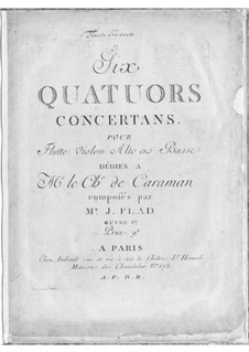 Six Concert Quartets for Flute and Strings, Op.1: Six Concert Quartets for Flute and Strings by J. Flad