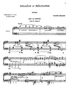 Pelléas et Mélisande, L.88: Selected Themes, for Piano by Claude Debussy