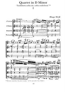 String Quartet 'Entbehren sollst du, sollst entbehren': Movement I by Hugo Wolf
