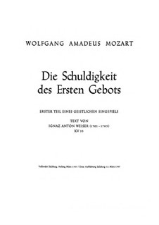 The Obligation of the First and Foremost Commandment, K.35: The Obligation of the First and Foremost Commandment by Wolfgang Amadeus Mozart