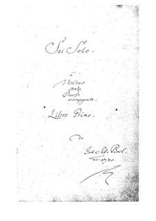 Sonatas and Partitas for Violin, BWV 1001-1006: For a single performer by Johann Sebastian Bach