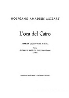 L'oca del Cairo (The Goose of Cairo), K.422: Full score by Wolfgang Amadeus Mozart
