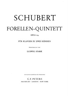 Quintet for Strings and Piano 'The Trout', D.667 Op.114: Version for piano by Franz Schubert