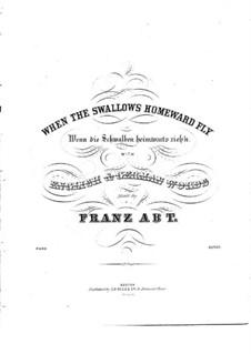 Wenn die Schwalben (When the Swallows): Piano-vocal score (B Flat Major) by Franz Wilhelm Abt