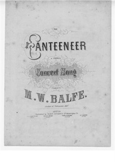 The Canteeneer: The Canteeneer by Michael William Balfe