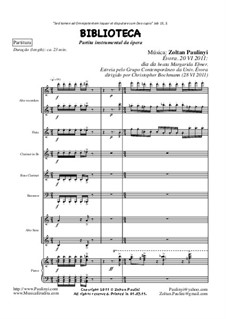 Partita of Biblioteca (Library), symphonic poem (2011): Full Score by Zoltan Paulinyi