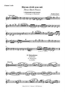 Three Short Pieces: Clarinet I in Bb part by Dumitru Sapcu