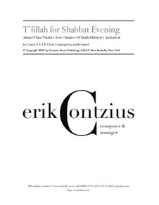 T'fillah for Shabbat Evening: T'fillah for Shabbat Evening by Erik Contzius