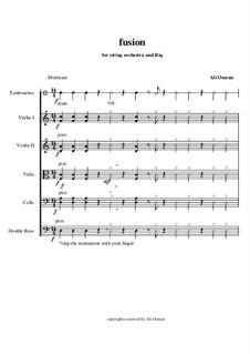 Fusion: For string orchestra and Riq (Egyptian riq) by Ali Osman
