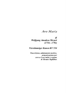 Ave Maria, KV 554: Version for voice and organ by Wolfgang Amadeus Mozart