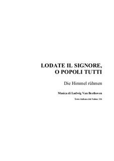 Die Himmel rühmen (The Heavens Declare the Glory of God): For choir and organ by Ludwig van Beethoven
