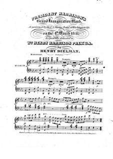 President Harrison's Grand Inauguration March: President Harrison's Grand Inauguration March by Henry Dielman