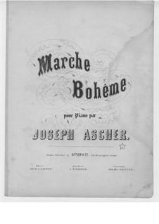 Marche bohème, Op.25: Marche bohème by Joseph Ascher