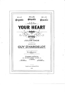 Your Heart: Your Heart by Guy d'Hardelot