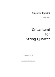 Chrysanthemums (I Crisantemi): Full score, Parts by Giacomo Puccini