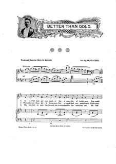 Better than Gold: Better than Gold by Charles Kassell Harris