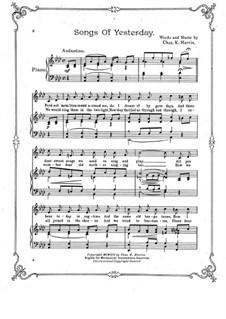 Songs of Yesterday: Songs of Yesterday by Charles Kassell Harris