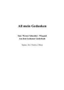 All mein Gedanken: For choir, Op.17 by Unknown (works before 1850)