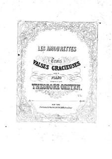 Les amourettes. Waltz No.2, Op.66: Les amourettes. Waltz No.2 by Theodore Oesten