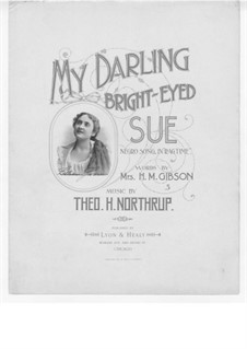 My Darling Bright-Eyed Sue: My Darling Bright-Eyed Sue by Theodore Havermeyer Northrup