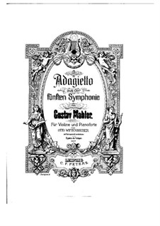 Symphony No.5 in C Sharp Minor: Adagietto, for violin and piano by Gustav Mahler