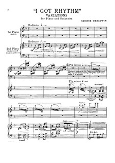 I Got Rhythm. Variations for Two Pianos Four Hands: I Got Rhythm. Variations for Two Pianos Four Hands by George Gershwin