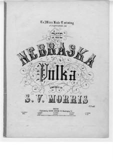 Nebraska Polka: Nebraska Polka by Sam V. Morris
