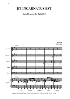 Et incarnatus est: Et incarnatus est by Johann Sebastian Bach