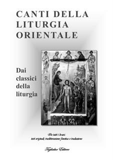 Chants of the Eastern liturgy: Chants of the Eastern liturgy by Dmitry Bortnianski, Unknown (works before 1850)
