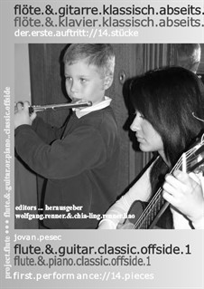 Flöte & Gitarre oder Klavier klassisch abseits: Flöte & Gitarre oder Klavier klassisch abseits by Jovan Pesec